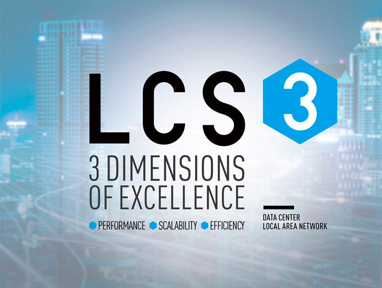 LCS³ : 3 dimensions of excellence